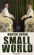 """Small world - roman"" av Martin Suter"