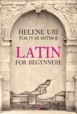 &#34;Latin for begynnere&#34; av Helene Uri
