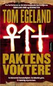 &#34;Paktens voktere - spenningsroman&#34; av Tom Egeland