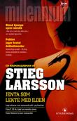&#34;Jenta som lekte med ilden&#34; av Stieg Larsson