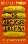 &#34;The Omnivore&#39;s Dilemma The Search for the Perfect Meal in a Fast-food World&#34; av Michael Pollan