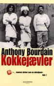 """Kokkejævler"" av Anthony Bourdain"