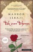 &#34;Tak over Teheran&#34; av Mahbod Seraji