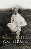 &#34;Austerlitz&#34; av W.G. Sebald