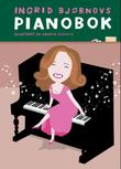&#34;Ingrid Bjrnovs pianobok&#34; av Ingrid Bjrnov