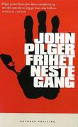 &#34;Frihet neste gang&#34; av John Pilger
