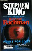"""Flykt for livet"" av Stephen King"