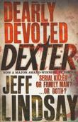"""Dearly devoted Dexter"" av Jeff Lindsay"