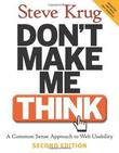 &#34;Don&#39;t Make Me Think! A Common Sense Approach to Web Usability&#34; av Steve Krug