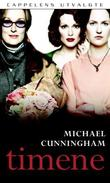 &#34;Timene&#34; av Michael Cunningham
