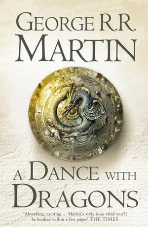 """A dance with dragons - book five of A song of ice and fire"" av George R.R. Martin"
