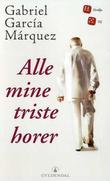 &#34;Alle mine triste horer&#34; av Gabriel Garca Mrquez