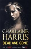 &#34;Dead and gone&#34; av Charlaine Harris