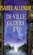 &#34;De ville guders by&#34; av Isabel Allende