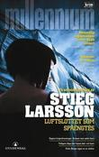 &#34;Luftslottet som sprengtes&#34; av Stieg Larsson