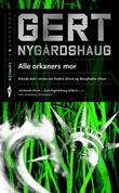 """""""Alle orkaners mor"""" av Gert Nygårdshaug"""