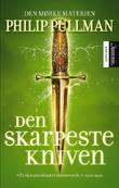 &#34;Den skarpeste kniven - den mrke materien&#34; av Philip Pullman