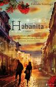 &#34;Habanita - roman&#34; av Fabiola Santiago