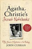 &#34;Agatha Christie&#39;s Secret Notebooks Fifty Years of Mysteries in the Making - Includes Two Unpublished Poirot Stories&#34; av John Curran