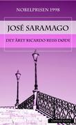 &#34;Det ret Ricardo Reis dde&#34; av Jos Saramago