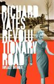 &#34;Revolutionary road&#34; av Richard Yates