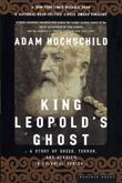 """King Leopold's Ghost A Story of Greed, Terror and Heroism in Colonial Africa"" av Adam Hochschild"