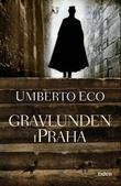 &#34;Gravlunden i Praha roman&#34; av Umberto Eco