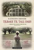 &#34;Tilbake til Tall Oaks&#34; av Kathleen Grissom