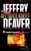 &#34;Det tolvte kortet en Lincoln Rhyme-roman&#34; av Jeffery Deaver