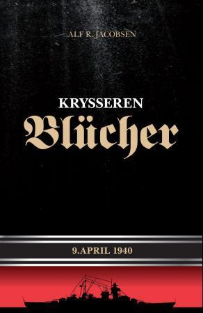 """Krysseren Blücher - 9. april 1940"" av Alf R. Jacobsen"