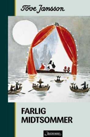 &#34;Farlig midtsommer&#34; av Tove Jansson