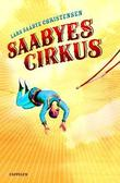 &#34;Saabyes cirkus&#34; av Lars Saabye Christensen
