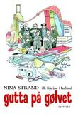 &#34;Gutta p glvet&#34; av Nina Strand