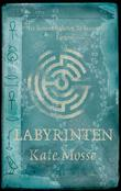 &#34;Labyrinten&#34; av Kate Mosse