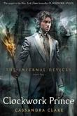 """Clockwork prince infernal devices series 2"" av Cassandra Clare"