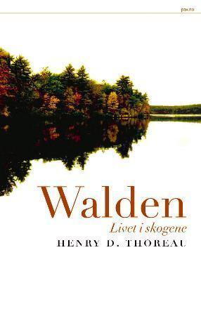 &#34;Walden - livet i skogene&#34; av Henry D. Thoreau