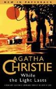 &#34;While the lights last and other stories&#34; av Agatha Christie