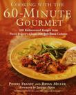 """Cooking With the 60-Minute Gourmet 300 Rediscovered Recipes from Pierre Franey's Classic New York Times Column"" av Pierre Franey"