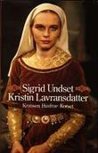 &#34;Kristin Lavransdatter&#34; av Sigrid Undset