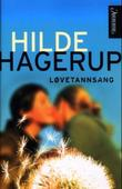 &#34;Lvetannsang&#34; av Hilde Hagerup