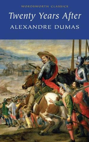 """Twenty Years After (Wordsworth Classics)"" av Alexandre Dumas"