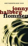 &#34;Flommen - roman&#34; av Jonny Halberg