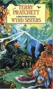 """Wyrd Sisters (A Discworld Novel)"" av Terry Pratchett"