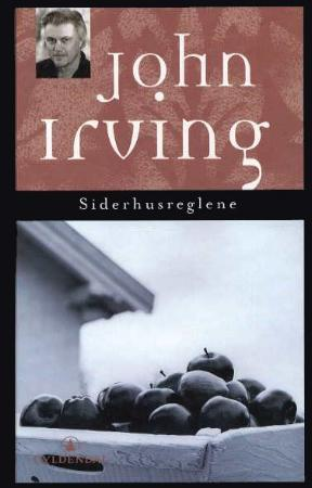 &#34;Siderhusreglene - roman&#34; av John Irving