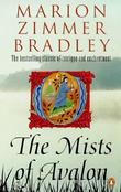 """The mists of Avalon"" av Marion Zimmer Bradley"