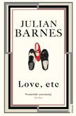 """Love, etc"" av Julian Barnes"