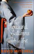 """The thousand autumns of Jacob de Zoet"" av David Mitchell"