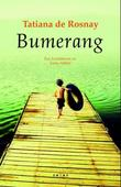 &#34;Bumerang&#34; av Tatiana de Rosnay