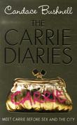 &#34;The Carrie diaries&#34; av Candace Bushnell