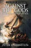 """Against the Gods The Remarkable Story of Risk"" av Peter L. Bernstein"